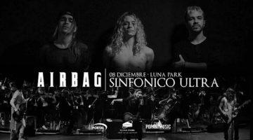 Airbag en el Luna Park 2017: Sinfónico Ultra