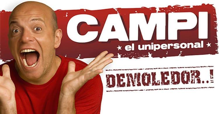 Campi El Unipersonal en el Multiteatro 2014: Precios y entradas en venta