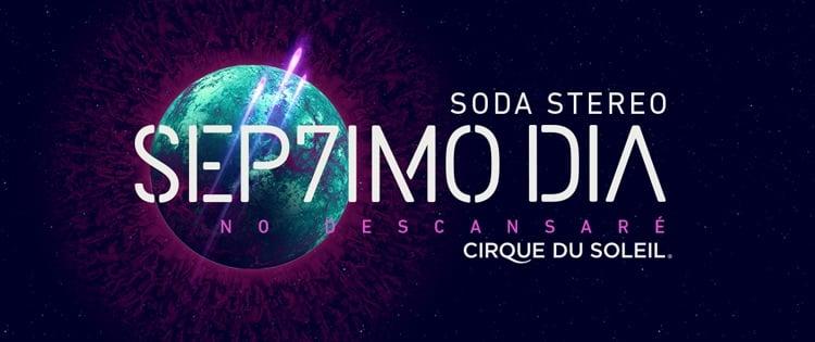 Cirque du Soleil Soda Stereo 2017 en Argentina: Luna Park