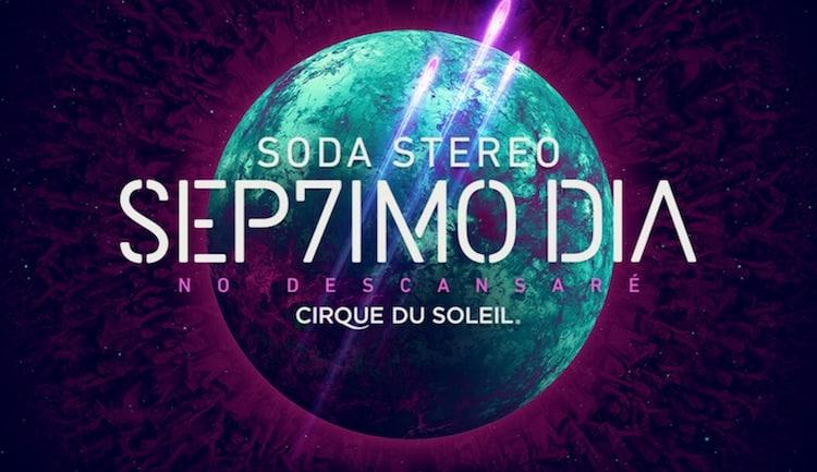 Cirque du Soleil Soda Stereo en Córdoba 2017: Precios y entradas en venta