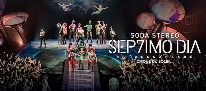 Cirque du Soleil Soda Stereo en Córdoba 2018: Precios y entradas en venta