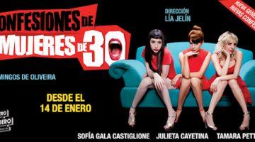 Confesiones de mujeres de 30 en el Teatro Picadero