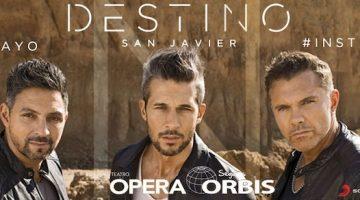 Destino San Javier en el Teatro Opera 2019: Precios y entradas en venta