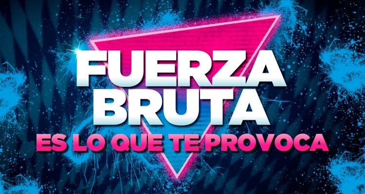 Fuerza Bruta en Buenos Aires 2017: Precios y entradas en venta