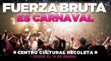 Fuerza Bruta en Buenos Aires: Verano 2016