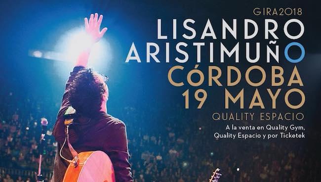 Lisandro Aristimuño en Córdoba 2018: Precios y entradas en venta