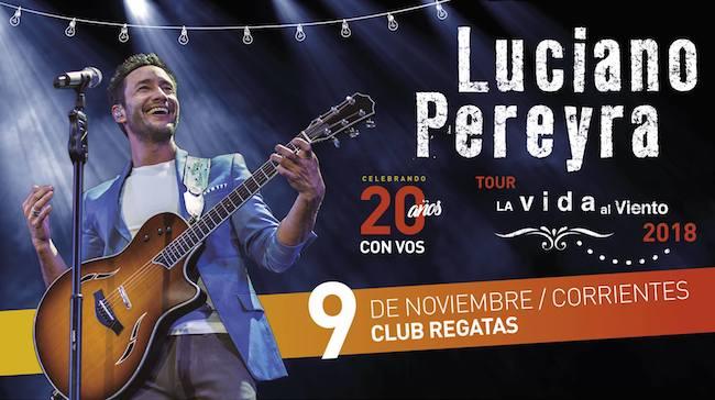 Luciano Pereyra en Corrientes 2018: Precios, horarios y entradas en venta