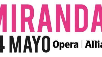 Miranda en el Teatro Opera 2017