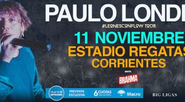Paulo Londra en Corrientes 2018: Estadio Regatas