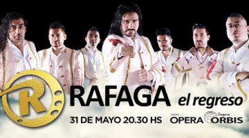 Ráfaga en el Teatro Opera 2018: El Regreso