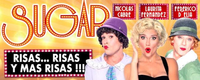 Sugar en el Teatro Lola Membrives 2018: Precios y entradas en venta